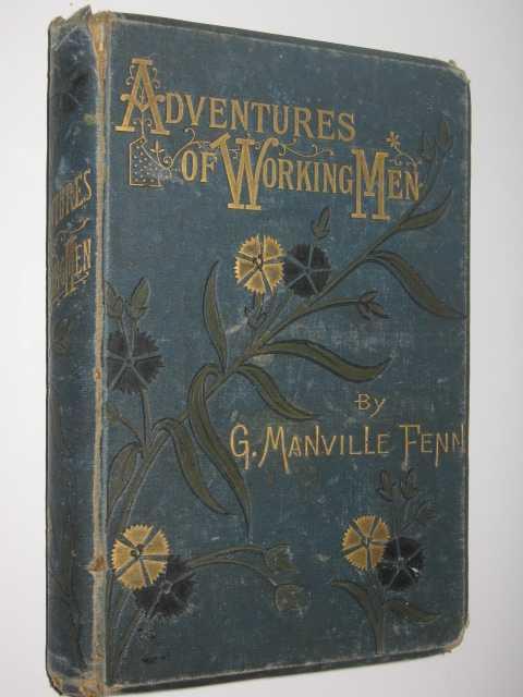 Adventures of Working Men, Fenn, G. Manville
