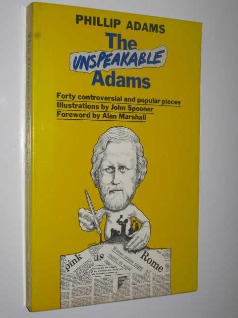 The Unspeakable Adams, Adams, Phillip