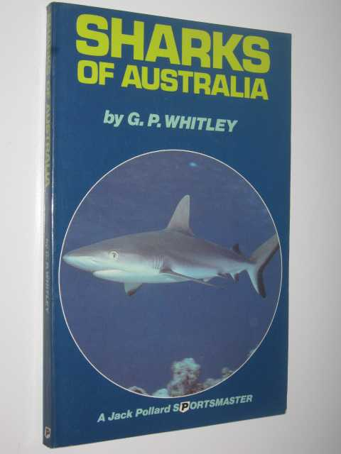 Sharks of Australia, Whitley,G. P.