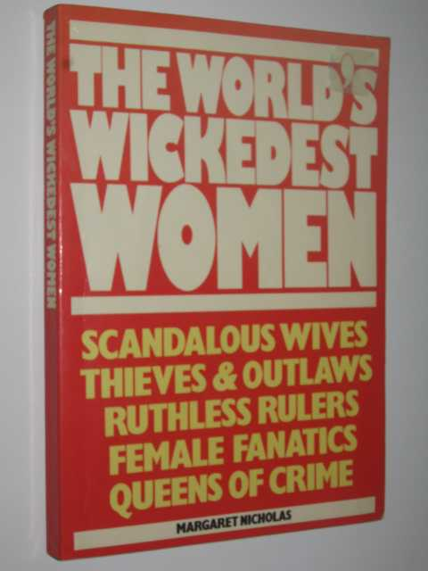 The World's Wickedest Women, Nicholas, Margaret