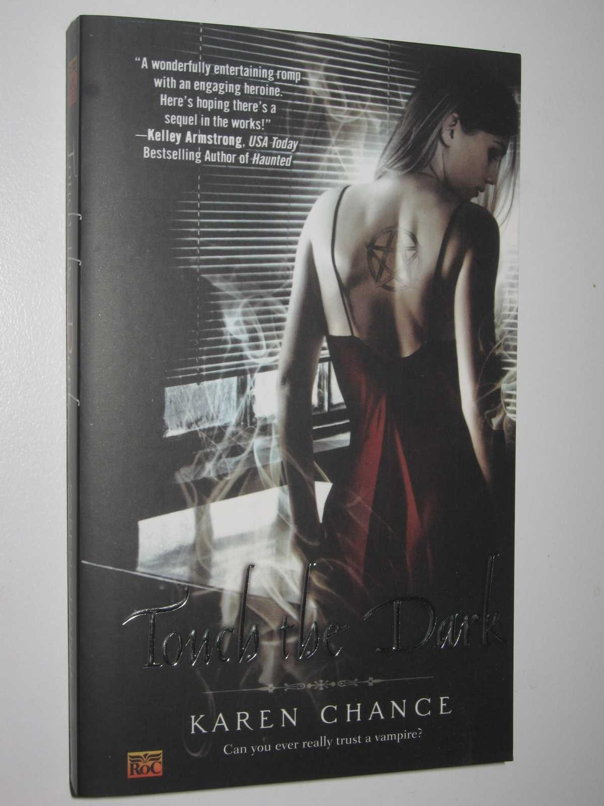 Touch The Dark - Cassandra Palmer Series #1, Chance, Karen