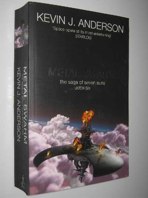 Metal Swarm - Saga of Seven Suns #6, Anderson, Kevin J.