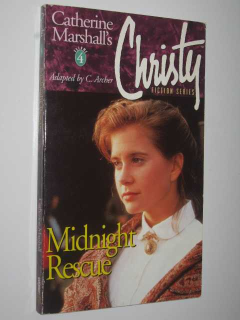 Midnight Resue - Christie #4, Archer, C.