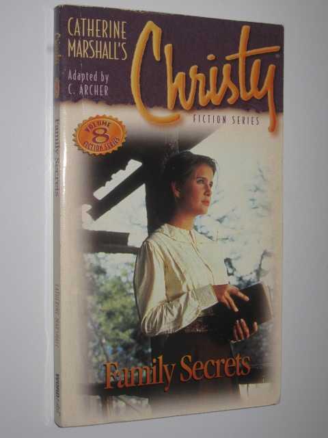 Family Secrets - Christie #8, Archer, C.