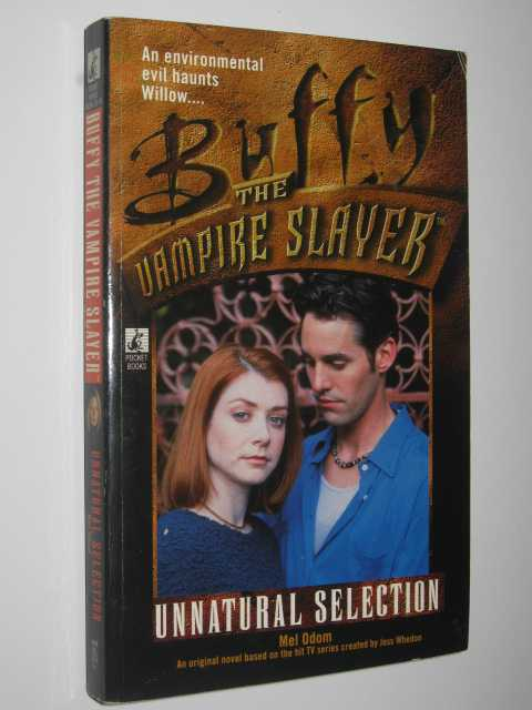 Unnatural Selection - Buffy the Vampire Slayer Series, Odom, Mel