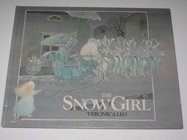 The Snow Girl - A Traditional Russian Tale, Leo,Veronica