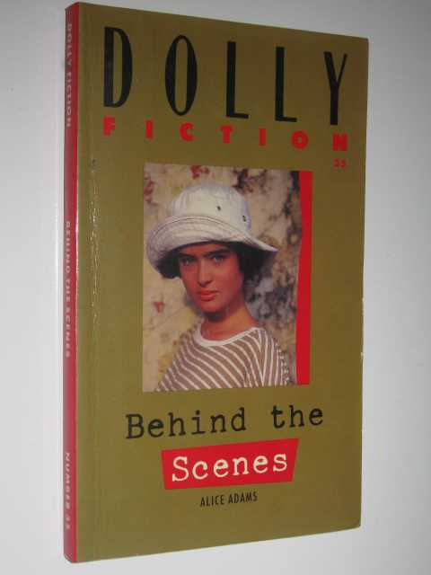 Behind the Scenes - Dolly Fiction #35, Adams, Alice