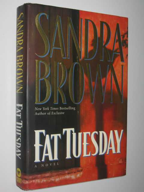 Fat Tuesday, Brown, Sandra