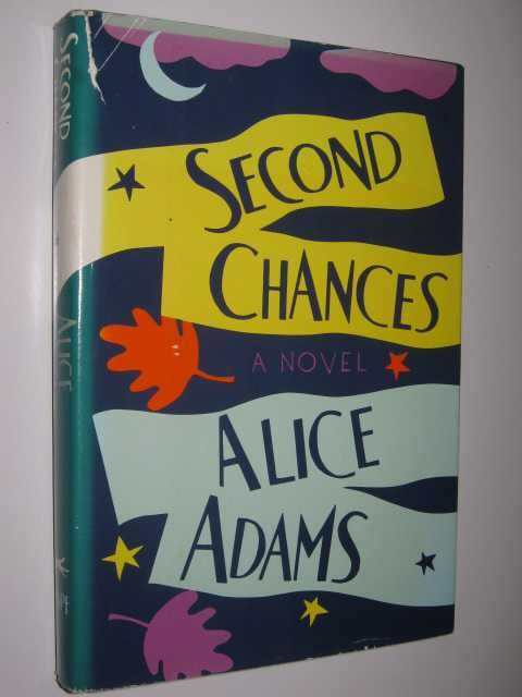 Second Chances, Adams, Alice