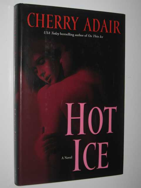 Hot Ice, Adair, Cherry