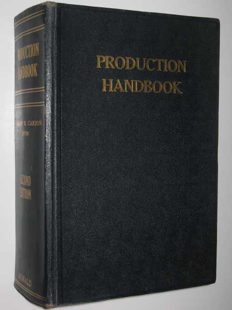Production Handbook, Carson (Editor),Gordon B