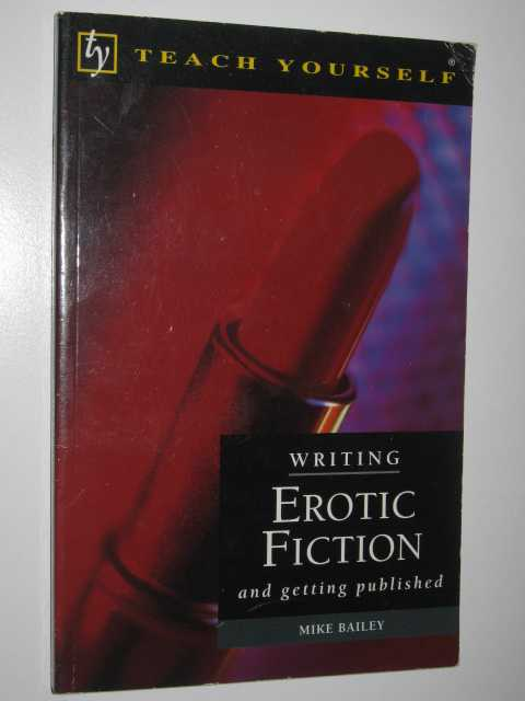Writing Erotic Fiction and Getting Published