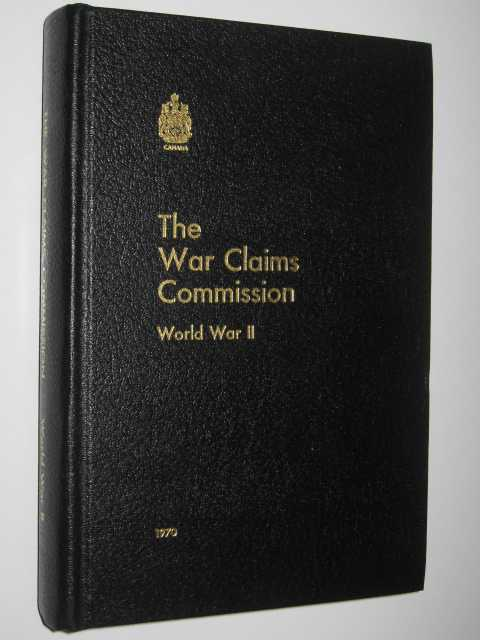 The War Claims Commission : World War II, Author Not Stated