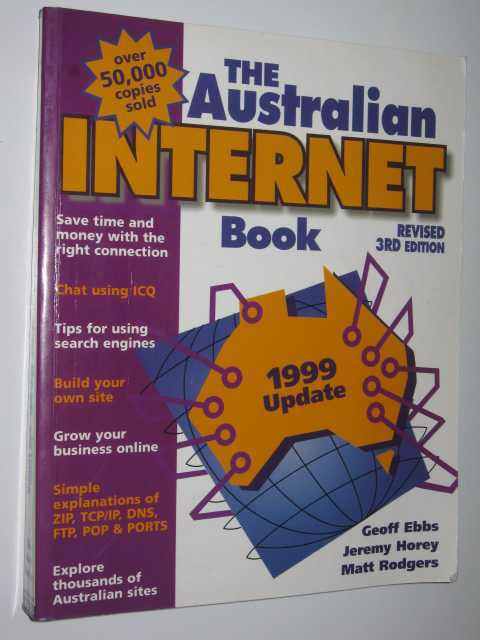 The Australian Internet Book, Ebbs, Geoff, Horey, Jeremy