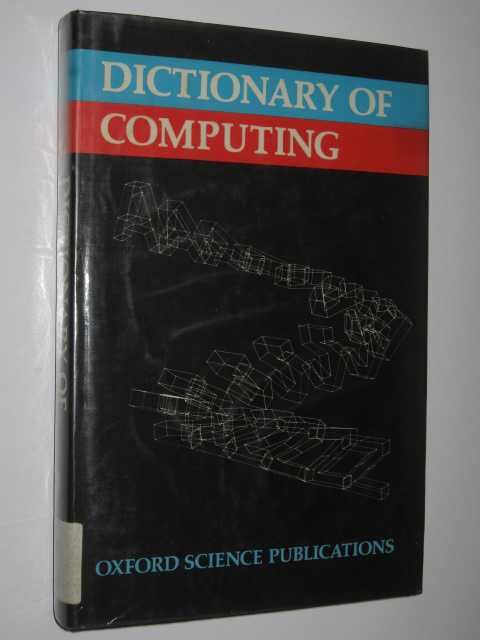 Dictionary Of Computing, Author Not Stated
