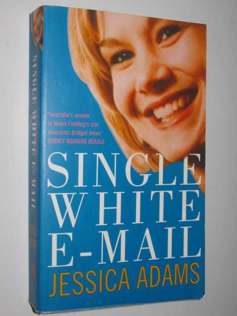 Single White E-mail, Adams, Jessica