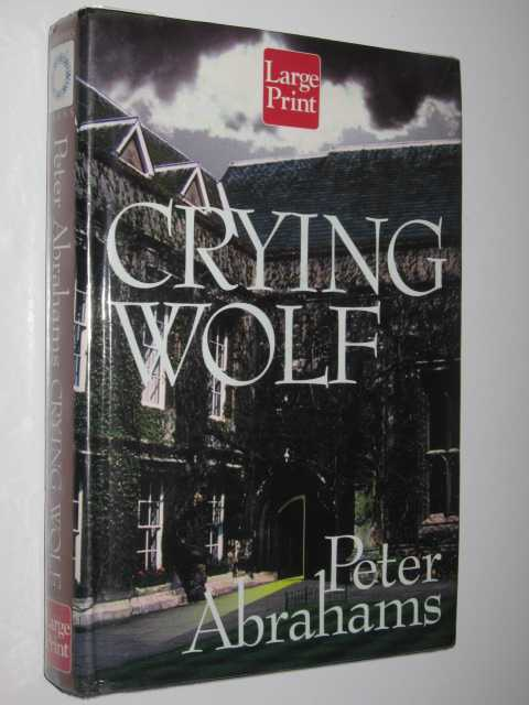 Crying Wolf, Abrahams, Peter