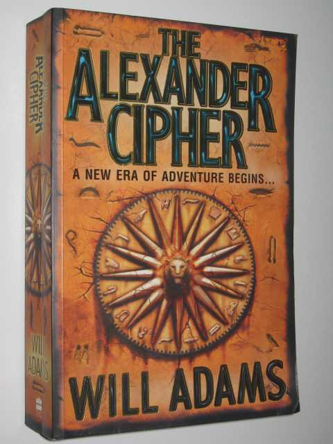 The Alexander Cipher, Adams, Will