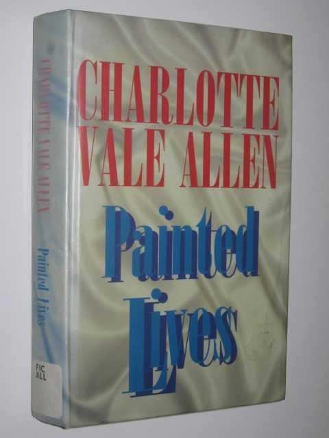 Painted Lives, Allen, Charlotte Vale