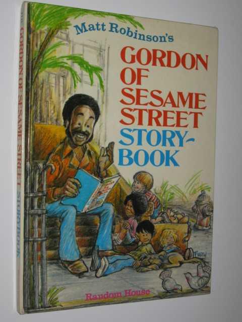 Gordon of Sesame Street Storybook, Robinson, Matt