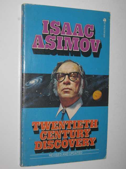 Twentieth Century Discovery, Asimov,Isaac