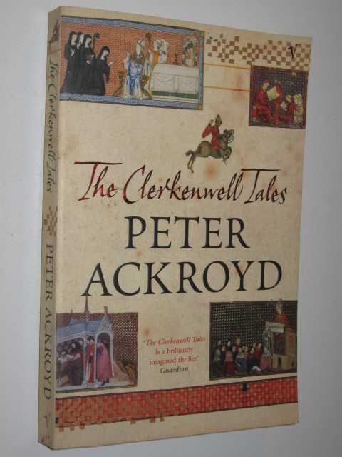 The Clerkenwell tales, Ackroyd, Peter