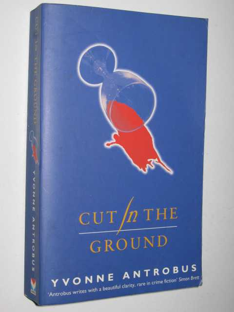Cut in the ground, Antrobus, Yvonne