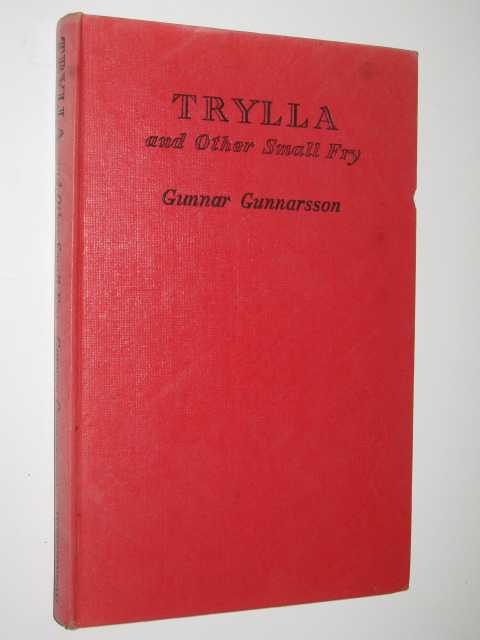 Trylla and Other Small Fry, Gunnarsson, Gunnar