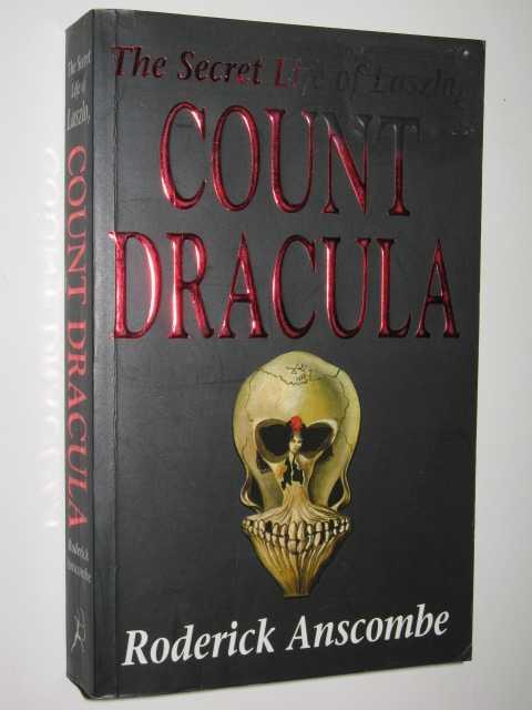 The Secret Life of Laszlo, Count Dracula, Anscombe, Roderick
