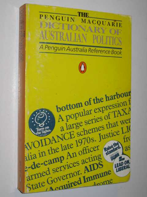 The Penguin Macquarie Dictionary of Australian Politics, Author Not Stated