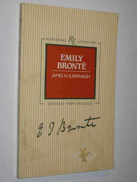 Emily Bronte - Rereading Literature series, Kavanagh, James