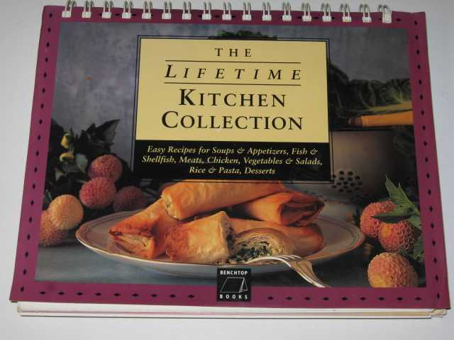 The Lifetime Kitchen Collection, Author Not Stated