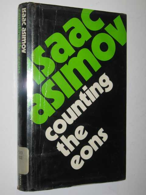 Counting the Eons, Asimov, Isaac