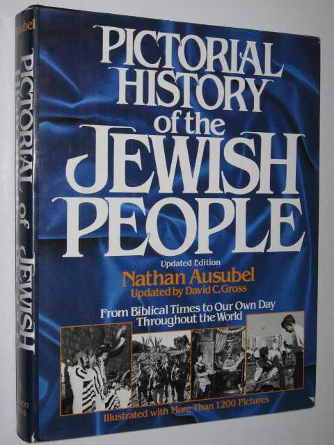 Pictorial History of the Jewish People, Ausubel,Nathan