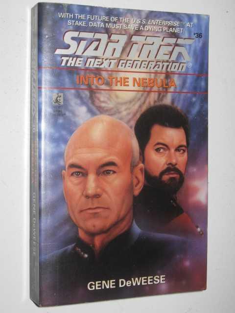 Into the Nebula: STAR TREK: The Next Generation #36 by GENE DEWEESE - 1995