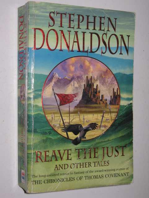 Reave the Just, Donaldson, Stephen R.