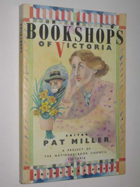 Bookshops of Victoria, Miller,Pat
