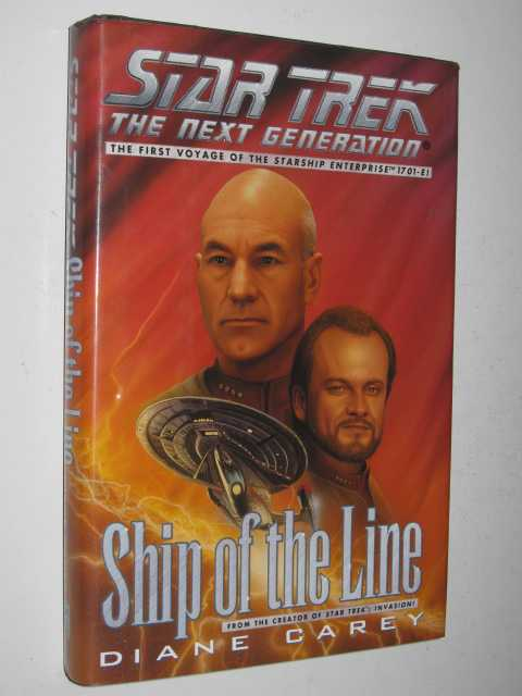 Ship of the Line: The First Voyage of the Starship Enterprise 17.01-3! - STAR TREK: The Next Generation Series, Carey, Diane