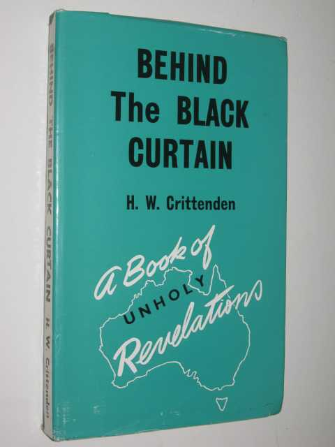 Behind the Black Curtain, Crittenden, H. W.
