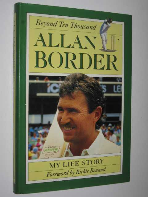 Beyond Ten Thousand : My Life Story, Border, Allan