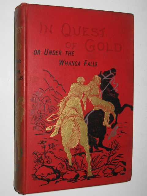 In Quest of Gold : or, Under the Whanga Falls, St Johnson, Alfred