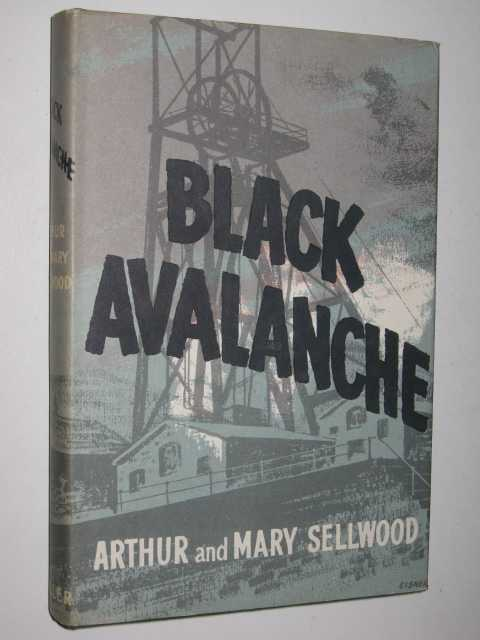 Black Avalanche, Sellwood, Arthur & Mary