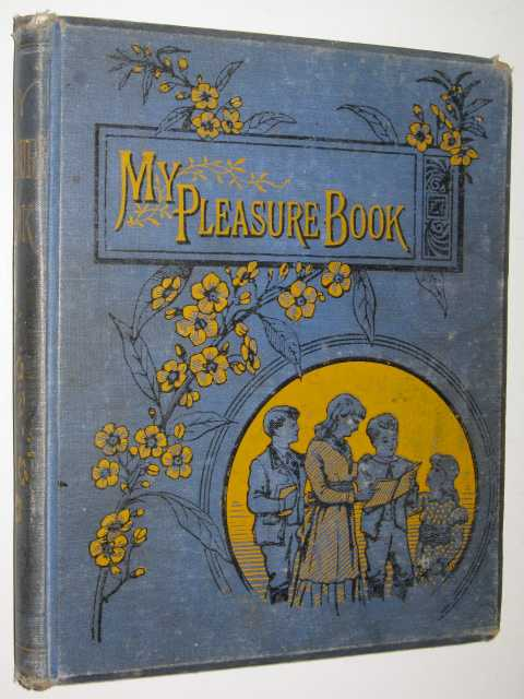 My Pleasure Book, Crowdy, Wallace L. (edited)