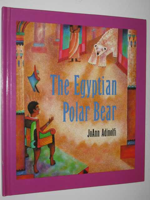 The Egyptian Polar Bear, Adinolfi,JoAnn