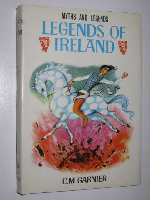 Legends of Ireland, Garnier,C. M.