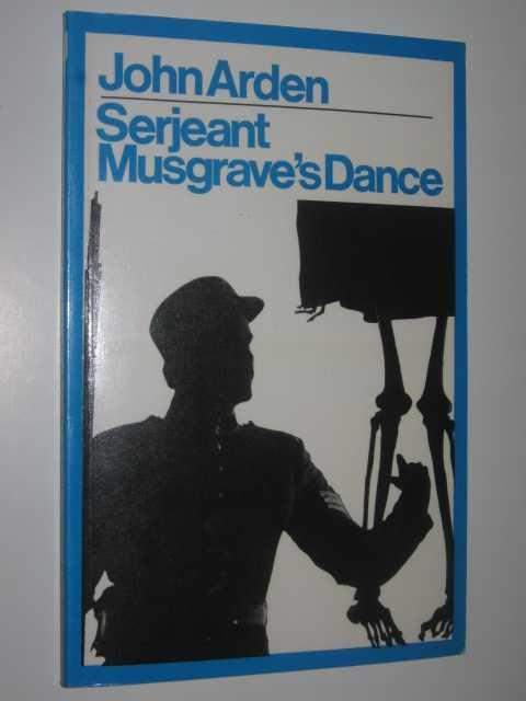 Serjeant Musgrave's Dance, Arden,John