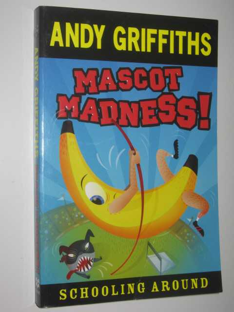 Mascot Madness, Griffiths, Andy