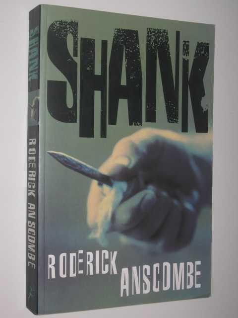 Shank, Anscombe, Roderick