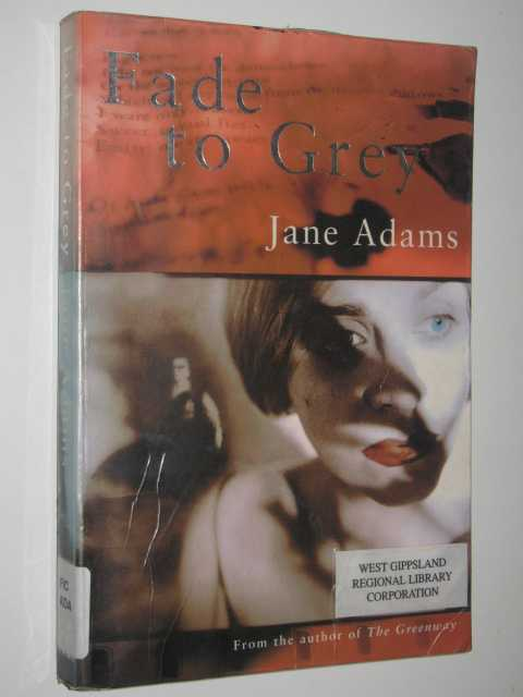 Fade To Grey, Adams,Jane