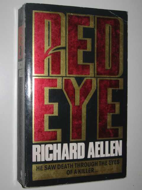 Red Eye, Aellen, Richard